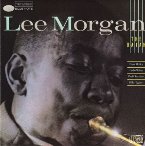 Lee Morgan / The Rajah