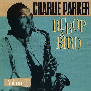 Charlie Parker / Bebop & Bird: On Stage And In The Studio (1946-1952)