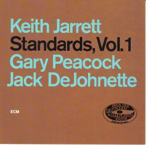 Keith Jarrett, Gary Peacock, Jack DeJohnette / Standards, Vol. 1