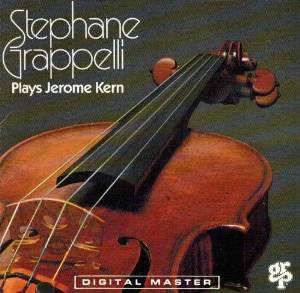 Stephane Grappelli / Stephane Grappelli Plays Jerome Kern