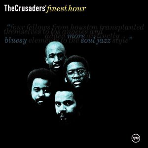 Crusaders / Finest Hour