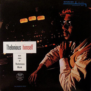 Thelonious Monk / Thelonious Himself