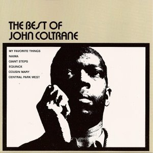 John Coltrane / The Best Of John Coltrane