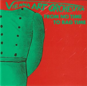 Vienna Art Orchestra / From No Time To Rag Time