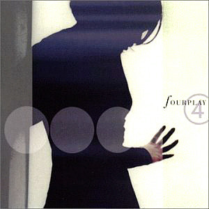 Fourplay / Fourplay 4