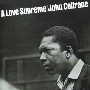 John Coltrane / A Love Supreme (REMASTERED)