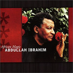 Abdullah Ibrahim / African Magic