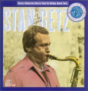 Stan Getz / The Lyrical Stan Getz
