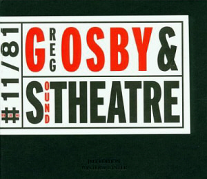Greg Osby / Greg Osby & Sound Theatre (JMT Edition)