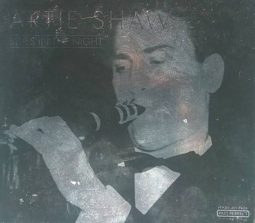 Artie Shaw / Blues In The Night