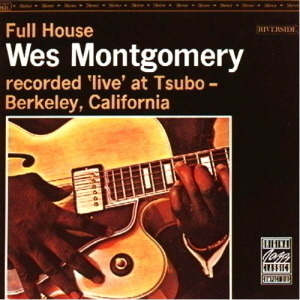 Wes Montgomery / Full House