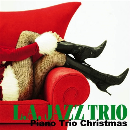 L.A. Jazz Trio / Piano Trio Christmas