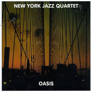 New York Jazz Quartet / Oasis