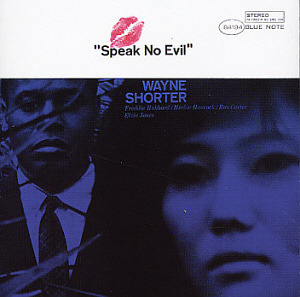Wayne Shorter / Speak No Evil (RVG Edition)