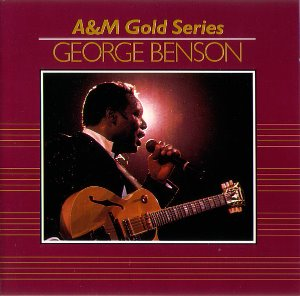 George Benson / A&M Gold Series