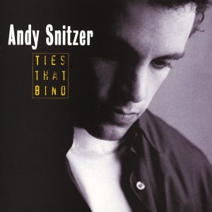 Andy Snitzer / Ties That Bind