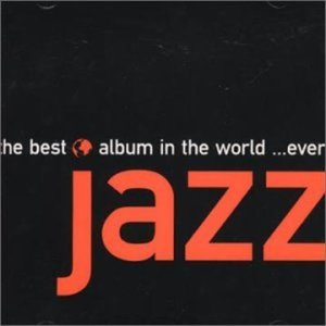 V.A. / The Best Jazz Album In The World …Ever! (2CD)