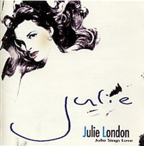 Julie London / Julie Sings Love (미개봉)
