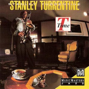 Stanley Turrentine / T Time