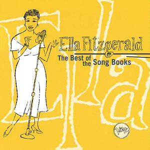 Ella Fitzgerald / The Best of the Song Books