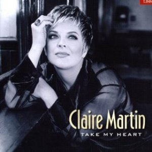 Claire Martin / Take My Heart (HDCD)
