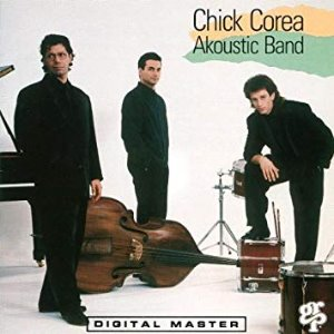 Chick Corea Akoustic Band / Chick Corea Akoustic Band