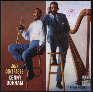 Kenny Dorham (with Sonny Rollins) / Jazz Contrasts
