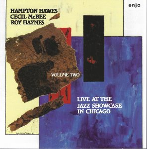 Hampton Hawes, Cecil McBee, Roy Haynes / Live At The Jazz Showcase In Chicago Volume Two