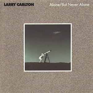 Larry Carlton / Alone/But Never Alone (미개봉)
