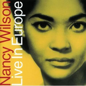 Nancy Wilson / Live in Europe