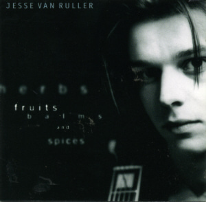 Jesse Van Ruller / Herbs, Fruits, Balms And Spices (미개봉)