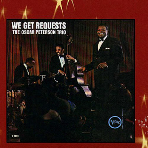 Oscar Peterson / We Get Requests (REMASTERED, DIGI-PAK)