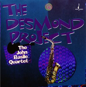 The John Basile Quartet / The Desmond Project