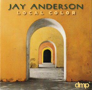 Jay Anderson / Local Color