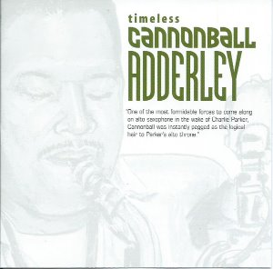 Cannonball Adderley / Timeless