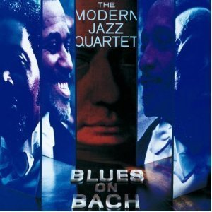 Modern Jazz Quartet / Blues on Bach
