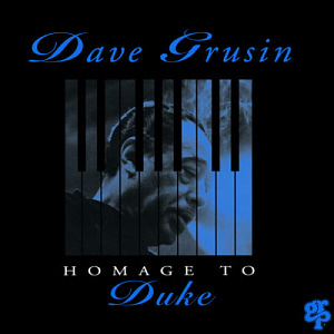 Dave Grusin / Homage To Duke