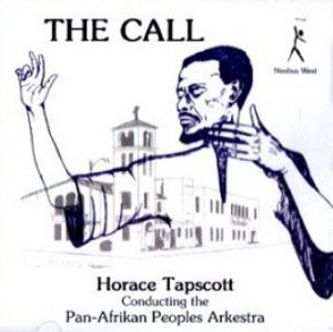 Horace Tapscott Conducting The Pan-Afrikan Peoples Arkestra / The Call