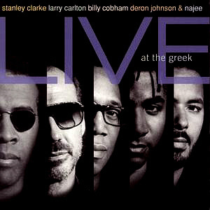 Stanley Clarke & Friends / Live At The Greek