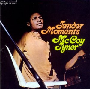 McCoy Tyner / Tender Moments (RVG Edition)