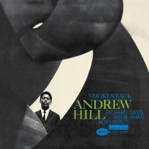 Andrew Hill / Smoke Stack