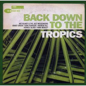 V.A. / Back Down To The Tropics (2CD)