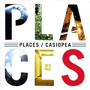 Casiopea / Places