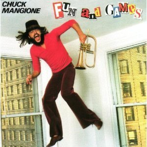Chuck Mangione / Fun & Games