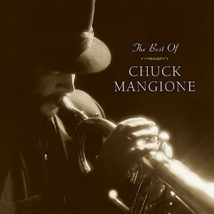 Chuck Mangione / The Best Of Chuck Mangione