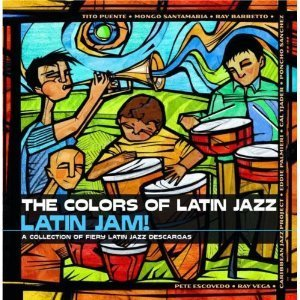 V.A. / The Colors Of Latin Jazz - Latin Jam!