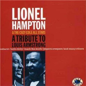 Lionel Hampton / Tribute to Louis Armstrong