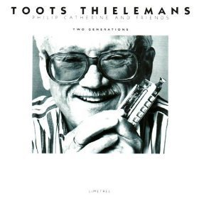 Toots Thielemans / Two Generations