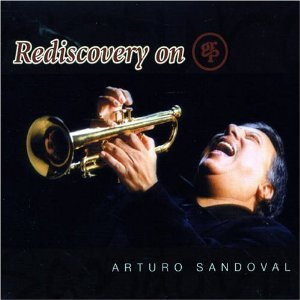 Arturo Sandoval / Rediscovery On GRP (2CD)