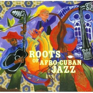 V.A. / Roots of Afro-Cuban Jazz